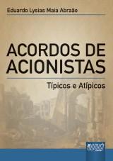 Capa do livro: Acordos de Acionistas, Eduardo Lysias Maia Abraão