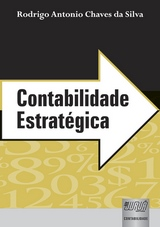 Capa do livro: Contabilidade Estratégica, Rodrigo Antonio Chaves da Silva