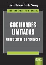 Capa do livro: Sociedades Limitadas - Constituição e Tributação, Lúcia Helena Briski Young