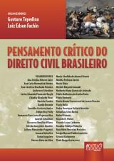 Capa do livro: Pensamento Crítico do Direito Civil Brasileiro, Organizadores: Gustavo Tepedino e Luiz Edson Fachin