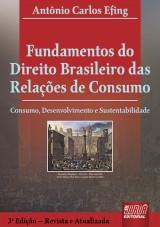 Capa do livro: Fundamentos do Direito Brasileiro das Relações de Consumo, Antônio Carlos Efing