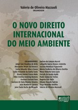 Capa do livro: Novo Direito Internacional do Meio Ambiente, O, Valerio de Oliveira Mazzuoli