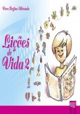 Capa do livro: Lições de Vida 2, Vera Regina Miranda