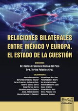 Capa do livro: Relaciones Bilaterales Entre México y Europa, el Estado de la Cuestión, Directores: Carlos Francisco Molina del Pozo y Terina Palacios Cruz