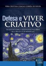 Capa do livro: Defesa e Viver Criativo, Vera Cristina Chagas Corrêa de Souza