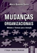 Capa do livro: Mudanças Organizacionais - Métodos e Técnicas para a Inovação, Márcio Bambirra Santos