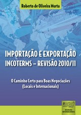 Capa do livro: Importação e Exportação - INCOTERMS - Revisão 2010/11, Roberto de Oliveira Murta