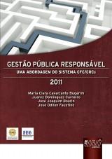 Capa do livro: Gestão Pública Responsável, Maria Clara Cavalcante Bugarim, Juarez Domingues Carneiro, José Joaquim Boarin e José Odilon Faustino