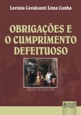 Capa do livro: Obrigações e o Cumprimento Defeituoso, Lavínia Cavalcanti Lima Cunha