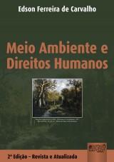 Capa do livro: Meio Ambiente & Direitos Humanos, Edson Ferreira de Carvalho