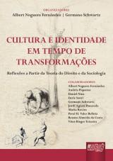 Capa do livro: Cultura e Identidade em Tempo de Transformação, Organizadores: Albert Noguera Fernández e Germano Schwartz