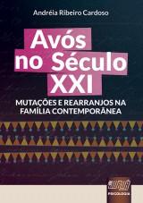 Capa do livro: Avós no Século XXI, Andréia Ribeiro Cardoso