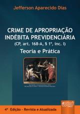 Capa do livro: Crime de Apropriação Indébita Previdenciária, Jefferson Aparecido Dias