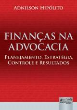 Capa do livro: Finanças na Advocacia, Adnilson Hipólito