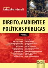 Capa do livro: Direito, Ambiente e Políticas Públicas - Volume 2, Carlos Alberto Lunelli