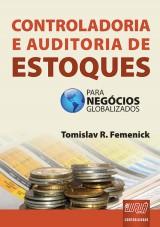 Capa do livro: Controladoria e Auditoria de Estoques, Tomislav R. Femenick