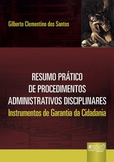 Capa do livro: Resumo Prático de Procedimentos Administrativos Disciplinares, Gilberto Clementino dos Santos