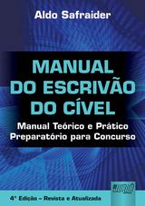 Capa do livro: Manual do Escrivão do Cível, Aldo Safraider
