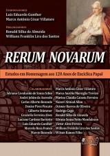 Capa do livro: Rerum Novarum - Estudos em Homenagem aos 120 anos de Encíclica Papal, Coords.: Luiz Eduardo Gunther e Marco Antônio César Villatore