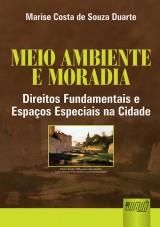 Capa do livro: Meio Ambiente e Moradia, Marise Costa de Souza Duarte