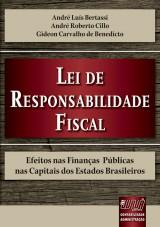 Capa do livro: Lei de Responsabilidade Fiscal, André Luís Bertassi, André Roberto Cillo e Gideon Carvalho de Benedicto