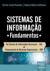 Capa do livro: Sistemas de Informação, Vicente Lentini Plantullo e Andreas Roberto Hoffmann