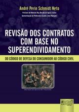 Capa do livro: Revisão dos Contratos com Base no Superendividamento, André Perin Schmidt Neto