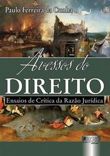 Capa do livro: Avessos do Direito - Ensaios de Crítica da Razão Jurídica, Paulo Ferreira da Cunha