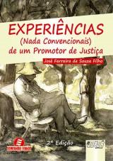 Capa do livro: Experiências (Nada Convencionais) de um Promotor de Justiça, José Ferreira de Souza Filho