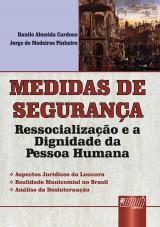 Capa do livro: Medidas de Segurança, Danilo Almeida Cardoso e Jorge de Medeiros Pinheiro