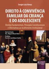 Capa do livro: Direito à Convivência Familiar da Criança e do Adolescente, Sergio Luiz Kreuz