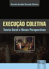 Capa do livro: Execução Coletiva, Ricardo Geraldo Rezende Silveira