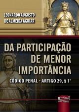 Capa do livro: Da Participação de Menor Importância, Leonardo Augusto de Almeida Aguiar