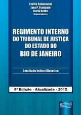 Capa do livro: Regimento Interno do Tribunal de Justiça do Estado do Rio de Janeiro, Organizadores: Emilio Sabatovski e Iara P. Fontoura