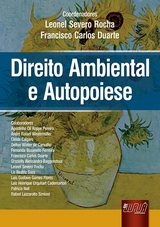 Capa do livro: Direito Ambiental e Autopoiese, Coordenadores: Leonel Severo Rocha e Francisco Carlos Duarte