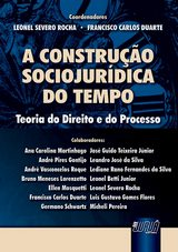 Capa do livro: Construção Sociojurídica do Tempo, A, Coordenadores: Leonel Severo Rocha e Francisco Carlos Duarte