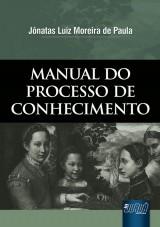 Capa do livro: Manual do Processo do Conhecimento, Jônatas Luiz Moreira de Paula