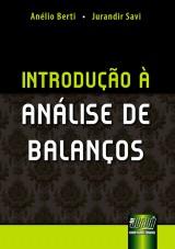 Capa do livro: Introdução à Análise de Balanços, Anélio Berti e Jurandir Savi