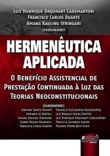 Capa do livro: Hermenêutica Aplicada, Coords.: Luiz Henrique Urquhart Cademartori, Francisco Carlos Duarte e Amana Kauling Stringari