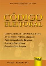 Capa do livro: C�digo Eleitoral - Atualizada at� 15/04/2012, 10� Edi��o - Atualizada - 2012, Organizadores: Emilio Sabatovski e Iara P. Fontoura