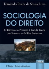Capa do livro: Sociologia do Direito - O Direito e o Processo à luz da Teoria dos Sistemas de Niklas Luhmann, Fernando Rister de Sousa Lima