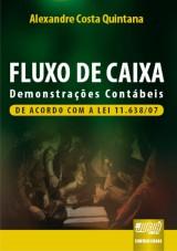 Capa do livro: Fluxo de Caixa - Demonstrações Contábeis - De Acordo com a Lei 11.638/07, Alexandre Costa Quintana