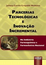 Capa do livro: Parcerias Tecnológicas e Inovação Incremental, Juliana Corrêa Crepalde Medeiros