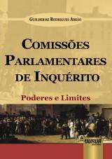 Capa do livro: Comissões Parlamentares de Inquérito, Guilherme Rodrigues Abrão