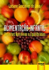 Capa do livro: Alimentação Infantil - Receitas Nutritivas e Equilibradas, Luciane Gonçalves de Lima
