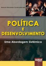 Capa do livro: Pol�tica e Desenvolvimento - Uma Abordagem Sist�mica, Manoel Alexandre Cavalcante Belo