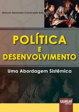 Capa do livro: Política e Desenvolvimento, Manoel Alexandre Cavalcante Belo