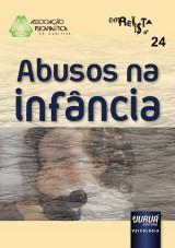 Capa do livro: Revista da Associação Psicanalítica de Curitiba - Vol. 24 - Abusos de Infância, Responsável por esta edição: Rosane Weber Licth - Colaboradora: Maria Augusta Mendonça Ferraro