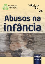 Capa do livro: Revista da Associação Psicanalítica de Curitiba - N° 24, Responsável por esta edição: Rosane Weber Licth - Colaboradora: Maria Augusta Mendonça Ferraro