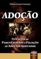 Capa do livro: Adoção - Vivências de Parentalidade e Filiação de Adultos Adotados, Mário Lázaro Camargo